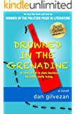 Drowned in the Grenadine: or, how to fail in show business by really, really trying.