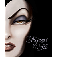 Fairest of All: A Tale of the Wicked Queen (Villains Book 1)