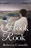 By Hook or By Rook (London League, Book 4)