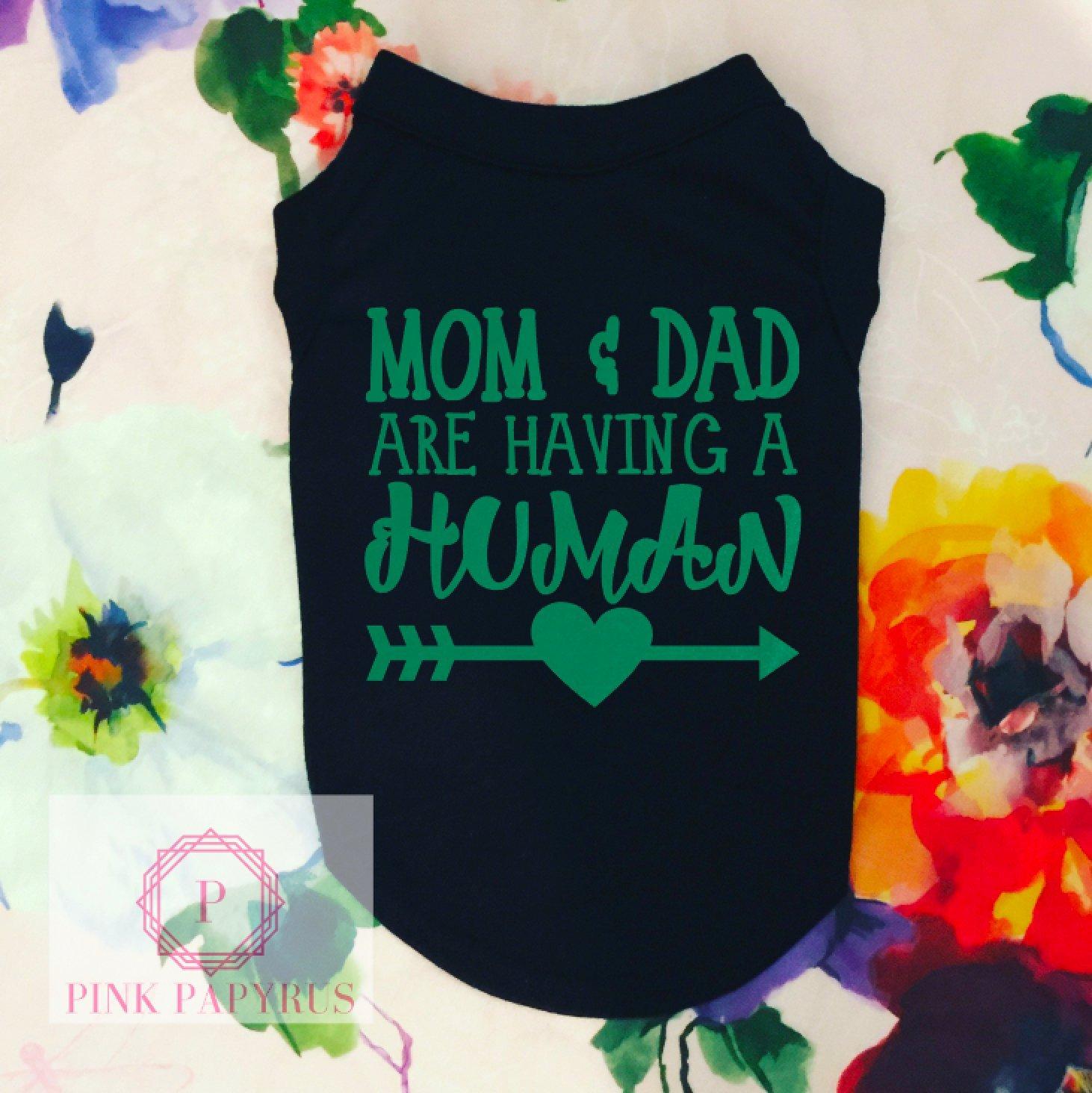 Mom & Dad Are Having A Human Dog Shirt