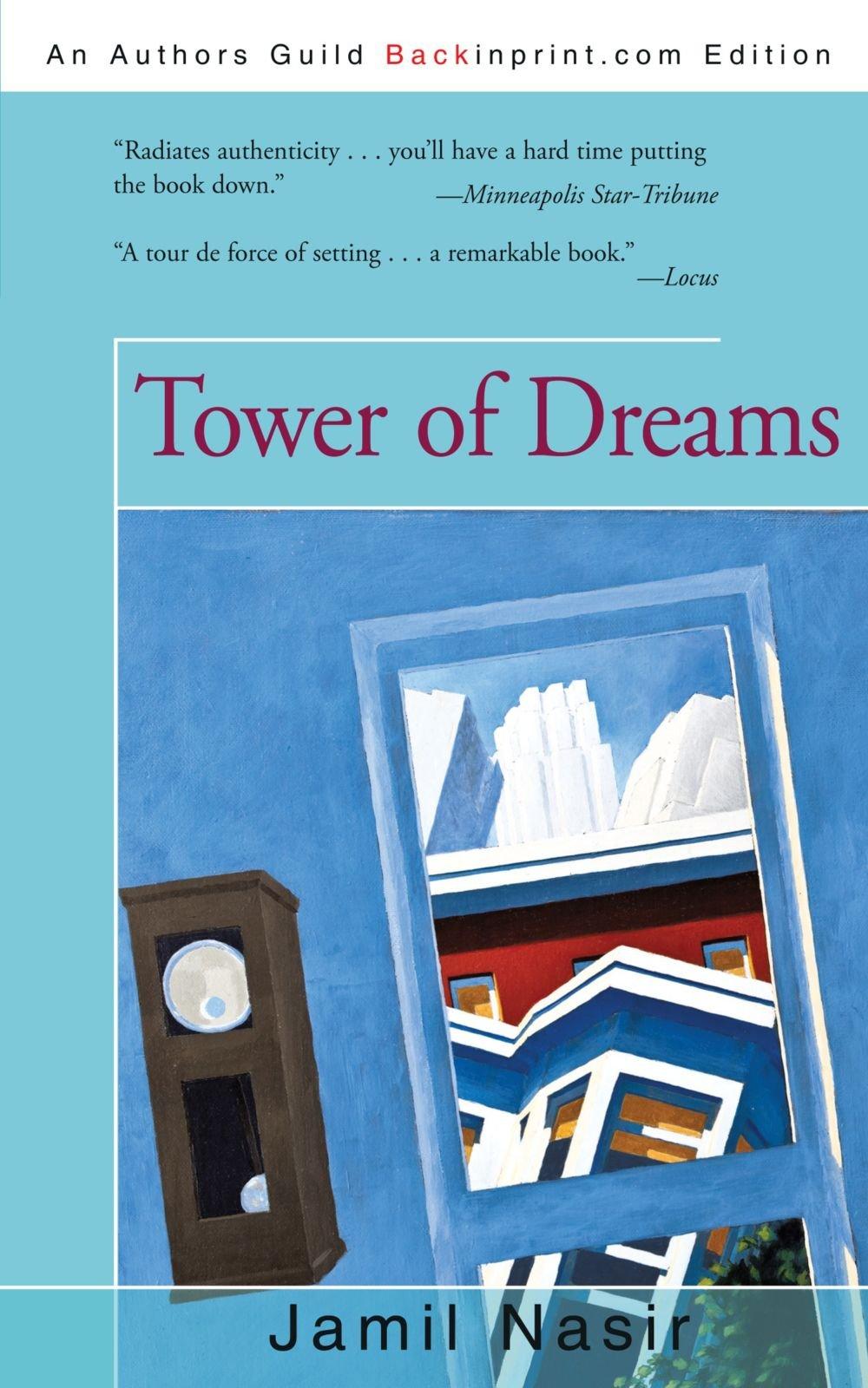 Tower of Dreams: Jamil Nasir: 9781440186653: Amazon.com: Books
