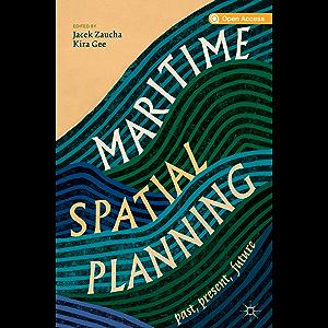 Maritime Spatial Planning: past, present, future
