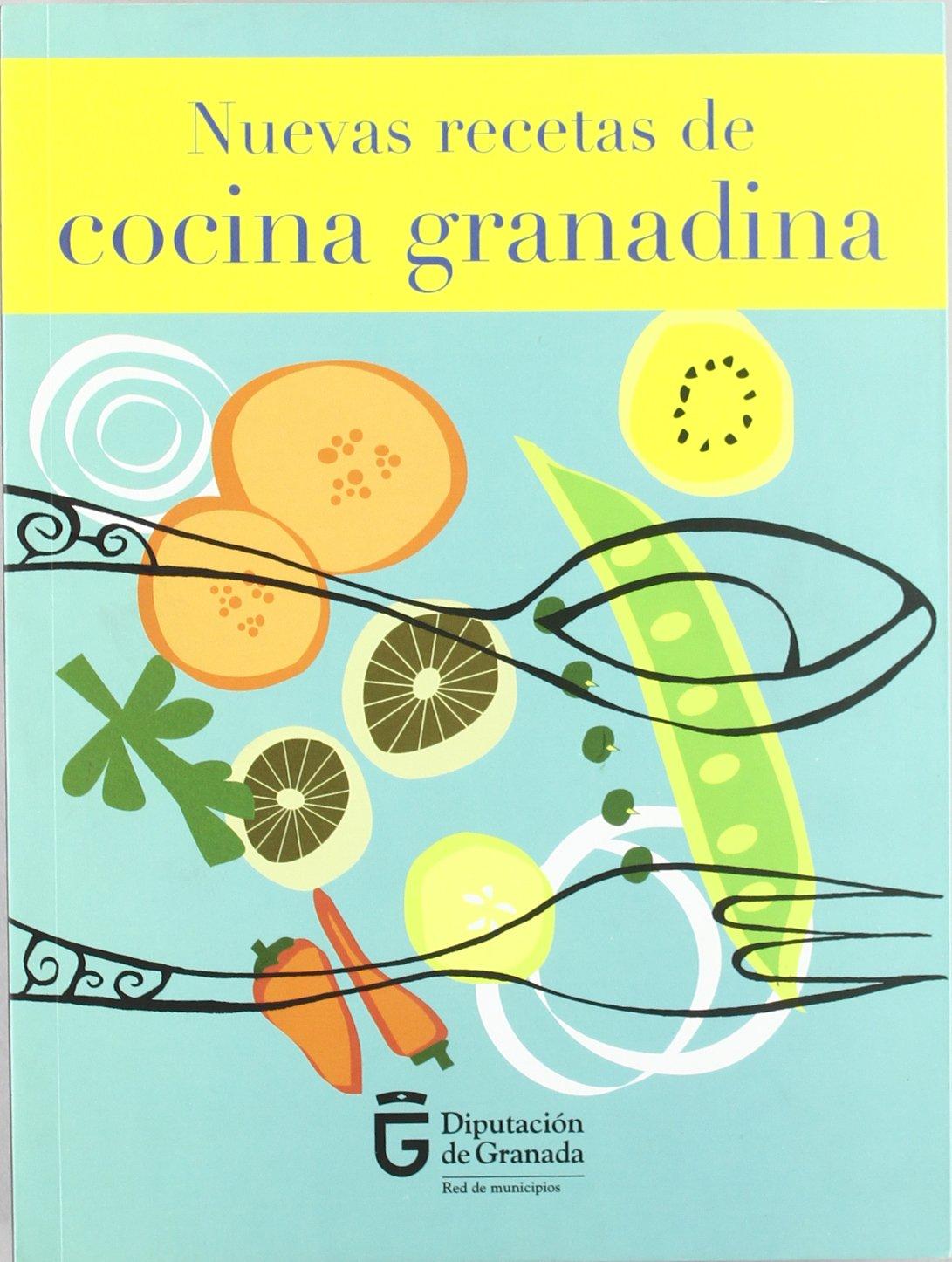 Nuevas recetas de cocina granadina: Amazon.es: VV. AA.-: Libros