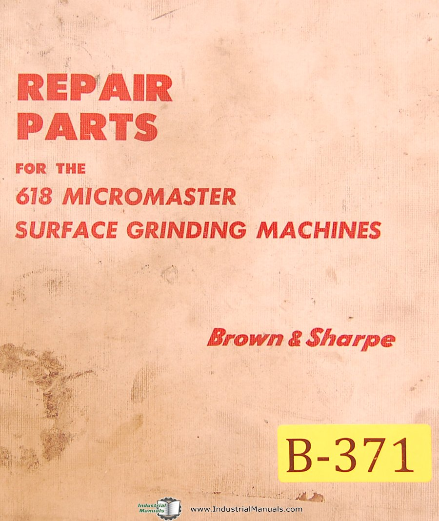 Galleon - Brown & Sharpe 618, Micromaster Surface Grinder Machine, Repair  Parts Manual