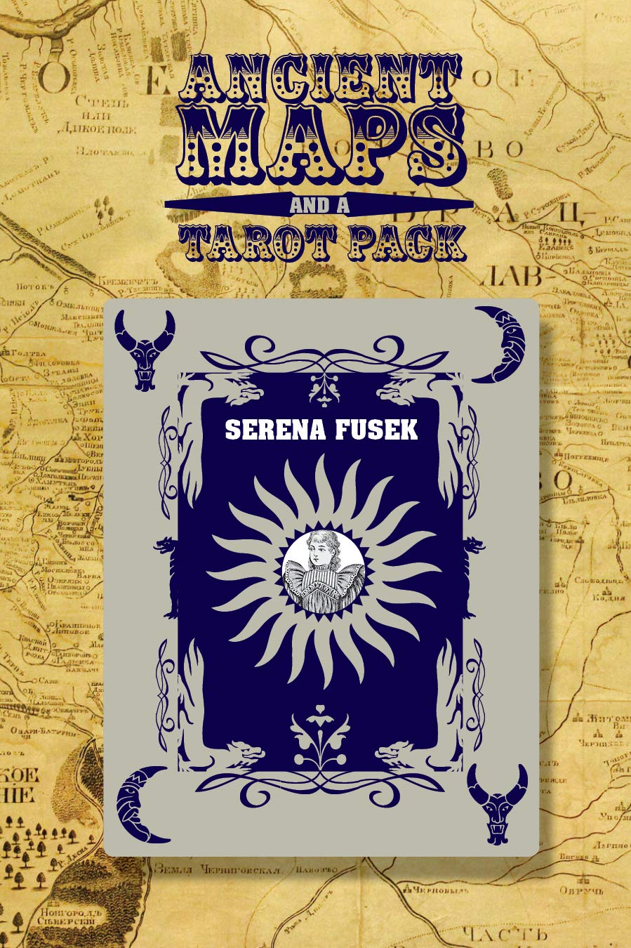 Ancient Maps and a Tarot Pack Bitter Oleander Press Library of Poetry Award: Amazon.es: Fusek, Serena: Libros en idiomas extranjeros