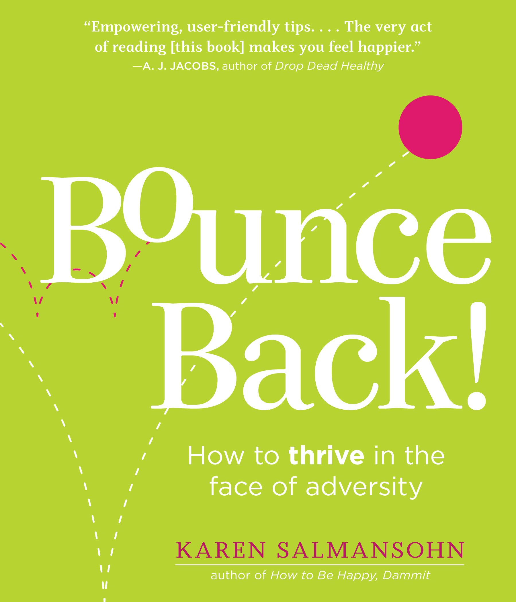 The Bounce Back Book How To Thrive In The Face