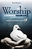The Worship Leader's Handbook: Practical Answers to Tough Questions