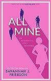 All Mine: An Interracial Poly Romance (Four for Love Book 2)