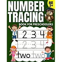 Number Tracing Book for Preschoolers: Trace Numbers Practice Workbook & Math Activity Book (Pre K, Kindergarten and Kids Aged 3-5)