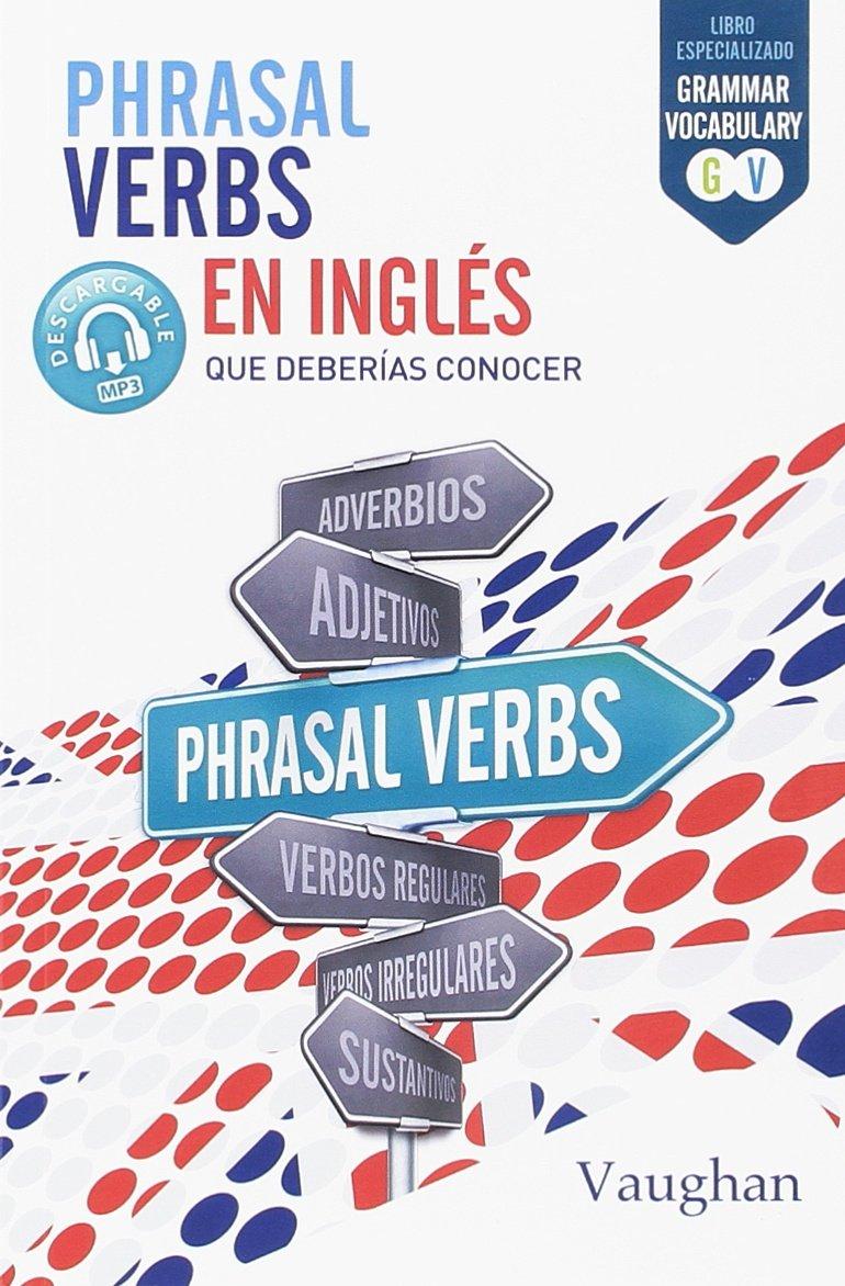 Phrasal Verbs en Inglés que deberías conocer: Amazon.es ...
