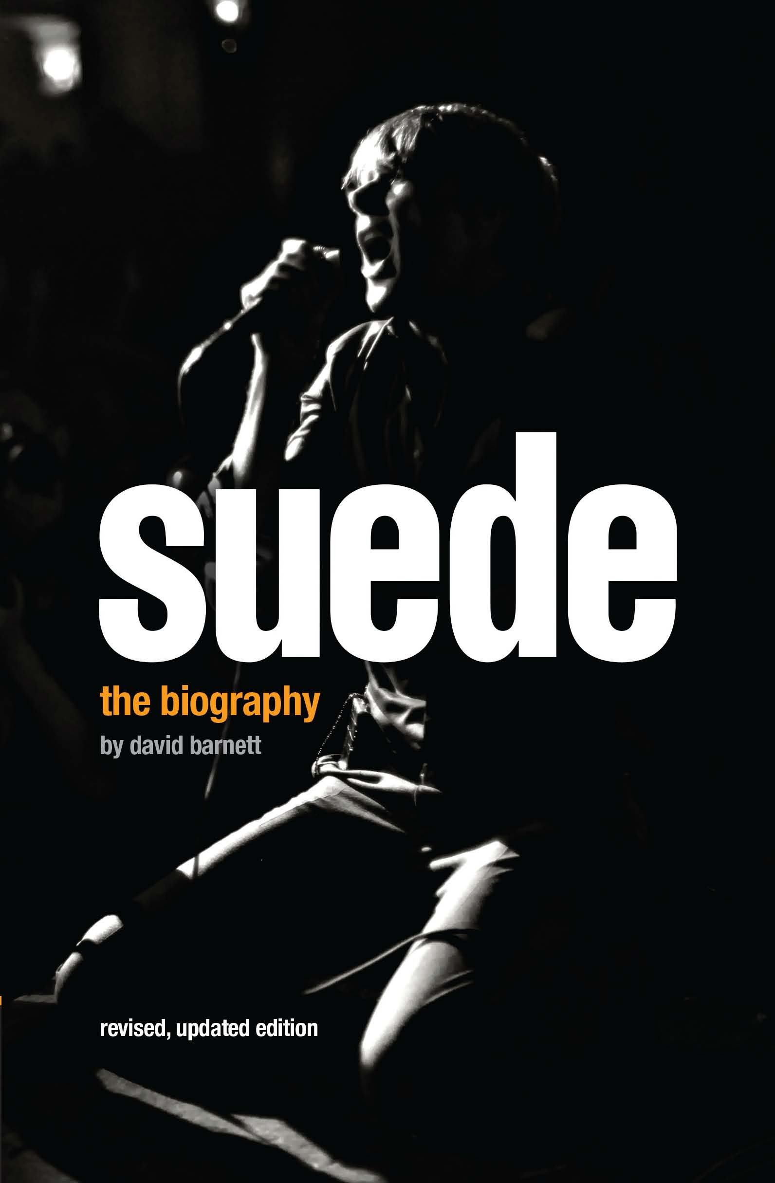Suede: The Authorised Biography (3rd Edition)