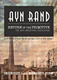 Return of the Primitive: The Anti-Industrial Revolution