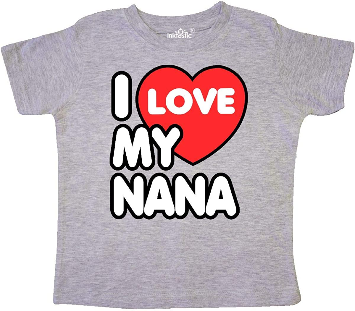 inktastic I Love My Nana Toddler T-Shirt