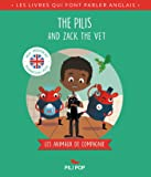 The Pilis and Zack the Vet: Les animaux domestiques