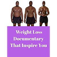 Weight Loss Documentary That Inspire You