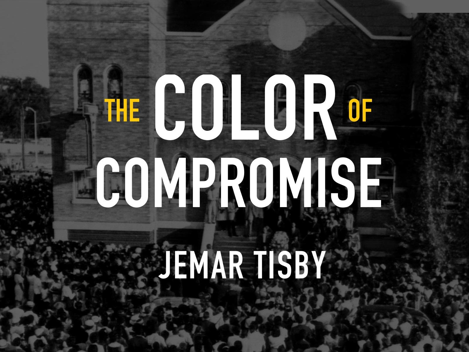 The Color of Compromise on Amazon Prime Video UK