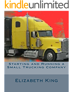 How To Start a Trucking Company: Your Step By Step Guide To