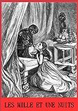 Les Mille et Une Nuits (Version Intégrale Annotée)
