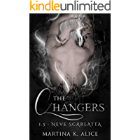The Changers - Neve Scarlatta