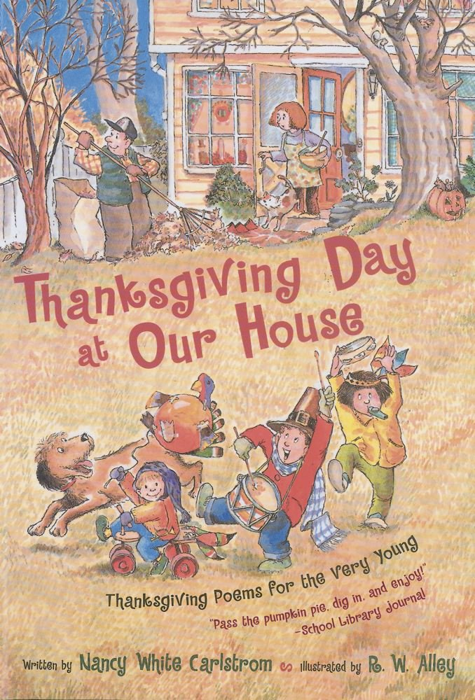 Thanksgiving Day at Our House: Thanksgiving Poems for the Very Young ebook