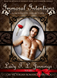 Immoral Intentions ~ a Gay Victorian Romance and Erotic Novelette Collection. Vol. III (The Gentleman's Collection Book 3)