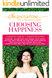 Inspiration for a Woman's Soul: Choosing Happiness