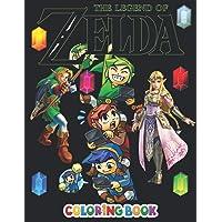 The Legend Of Zelda Coloring Book: Impressive The Legend Of Zelda Colouring Books For Adults And Kids, +50 The Legend Of…