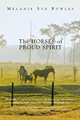 The Horses of Proud Spirit Paperback