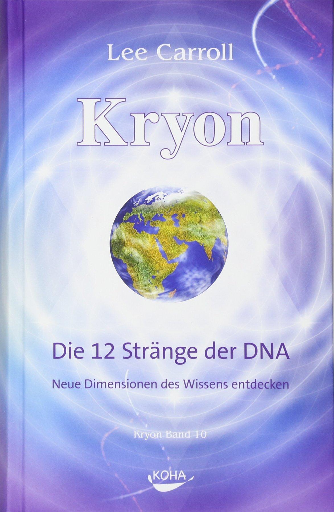 kryon10-die-12-strnge-der-dna-neue-dimensionen-des-wissens-entdecken