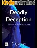 Deadly Deception (Rylee Hayes Thriller Series Book 2)