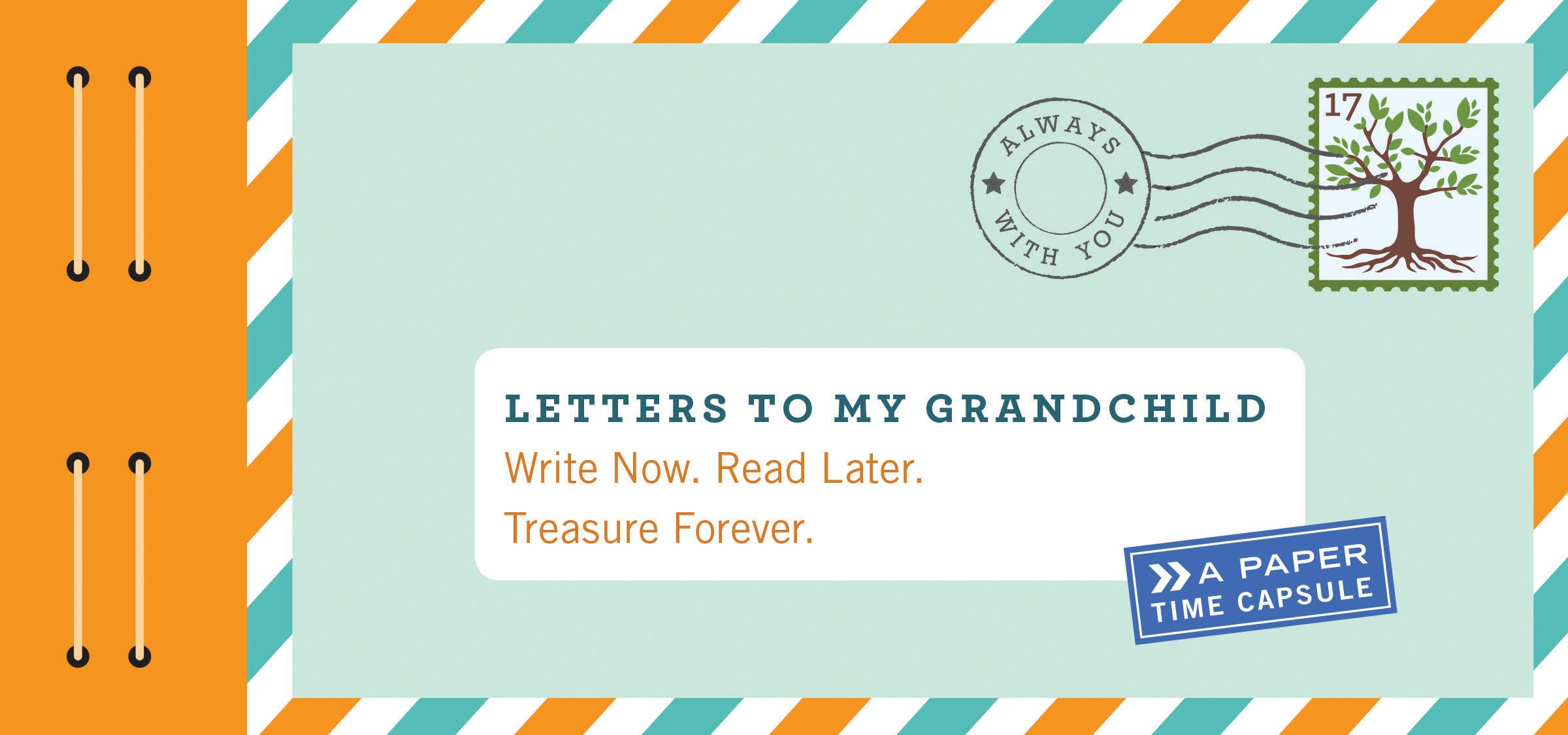 Letters to My Grandchild Write Now Read Later Treasure Forever