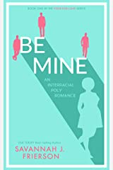 Be Mine: An Interracial Poly Romance Novella (Four for Love Book 1) Kindle Edition