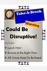 Could Be Disruptive!: Warning! (Take-A-Break Shorts) Kindle Edition