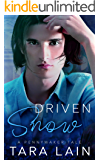 Driven Snow: A MM, Nerd loves Jock, Fairy Tale Retelling Romance (The Pennymaker Tales Book 2)