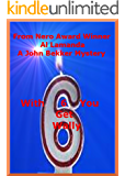 With Six You Get Wally: Winner of the 2017 Nero Award for Best Mystery (A John Bekker Mystery Book 6)