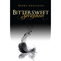 Bittersweet Seraphim (The Seraphim Series Book 2)