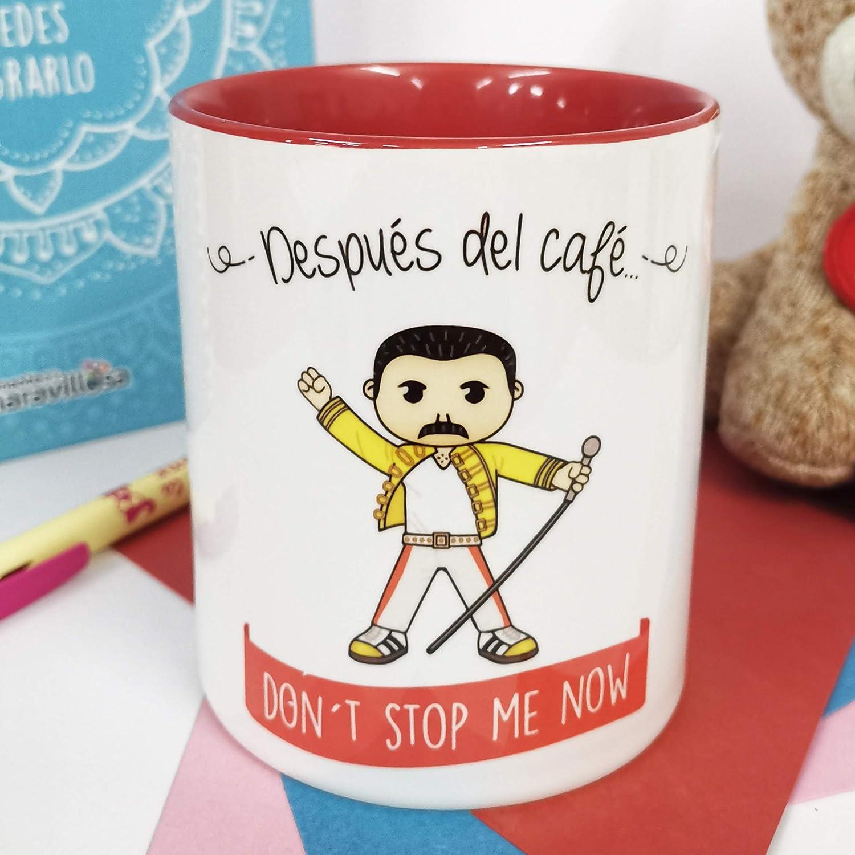 La Mente es Maravillosa - Taza con Frase y dibujo. Regalo original y gracioso (Después del café. Don´t stop me now) Taza Queen/Freddie Mercury