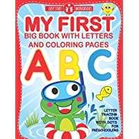 My First Big Book With Letters and Coloring Pages: Letter Tracing Book With Dots for Preschoolers. Workbook for Kids…