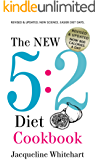 The New 5:2 Diet Cookbook: 2017 Edition Now 800 Calories A Day (No Junk Jac Book 1)