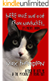 There Once Was A Cat From Nantucket...