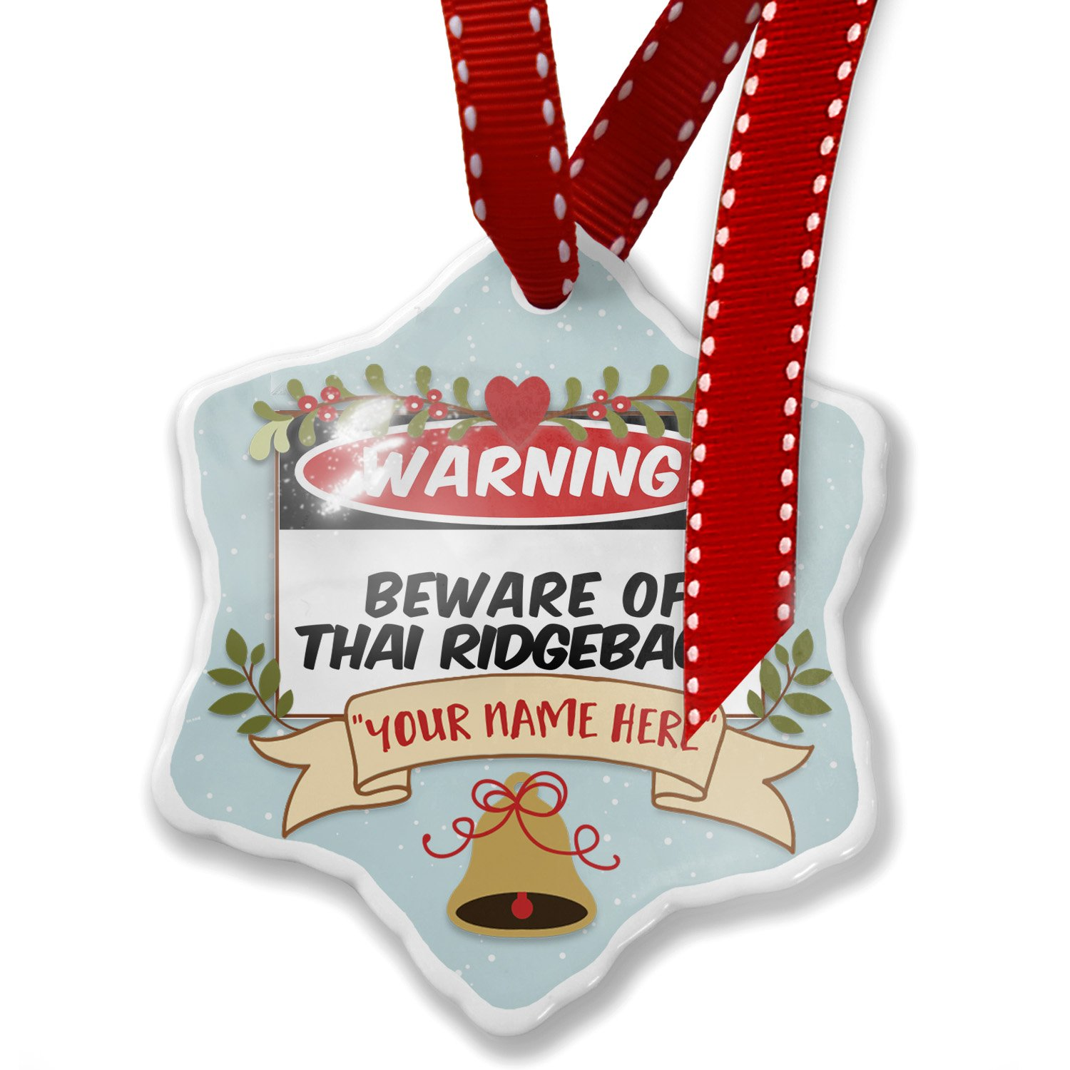 Add Your Own Custom Name, Beware of the Thai Ridgeback Dog from Thailand Christmas Ornament NEONBLOND by NEONBLOND
