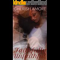 Faithfully Unfaithful