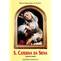 Santa Caterina da Siena. Legenda maior (Classici cristiani)