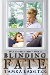 Blinding Fate (Role of Fate Book 2) Kindle Edition