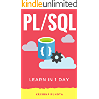 Learn PL/SQL in 1 Day: Definitive Guide to Learn PL/SQL for Beginners