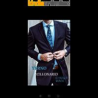 El increible yerno millonario: 1ra Parte : Disfruta de esta novela del capítulo 1al 336