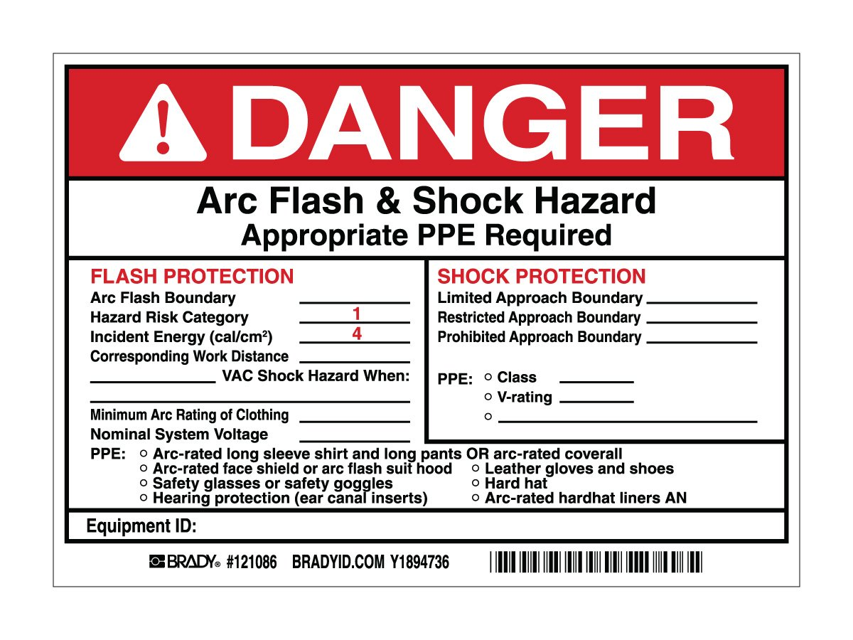 5 Labels per Package Brady 121086 Vinyl Preprinted Arc Flash /& Shock Labels Black and Red on White 5 Height x 7 Legend Danger Arc Flash /& Shock Hazard Appropriate Ppe Required Flash Protection Flash Hazard Category 1...