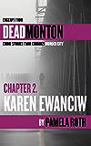 Ch 2- Karen Ewanciw: An Excerpt from Deadmonton: Crime Stories from Canada's Murder City