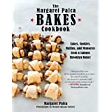 The Margaret Palca Bakes Cookbook: Cakes, Cookies, Muffins, and Memories from a Famous Brooklyn Baker