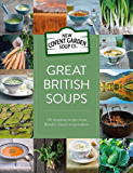 Great British Soups: 120 tempting recipes from Britain's master soup-makers (New Covent Garden Soup Company) (English Edition)